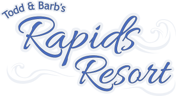 Todd and Barb's Rapids Resort